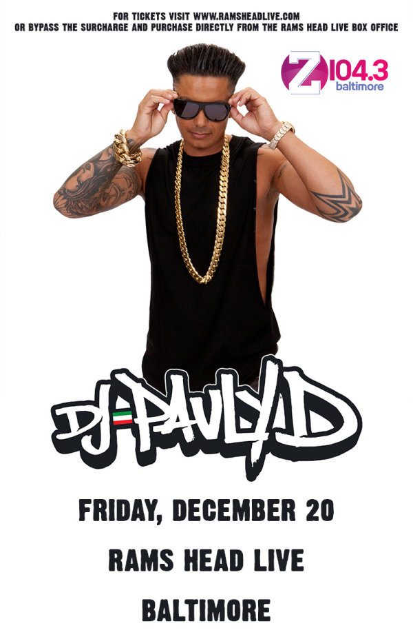 None - Win Pauly D Tickets!