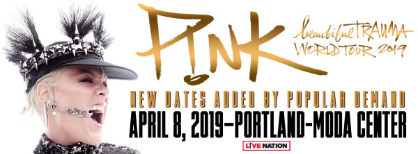 None - P!NK - 4/8/19 @ Moda Center