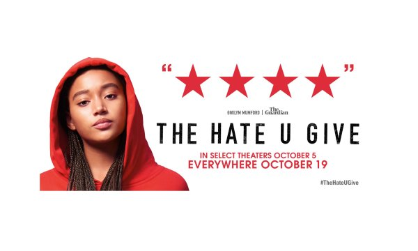 None - THE HATE U GIVE Movie Passes