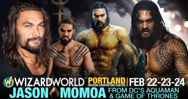 None - Jason Momoa Photo Op & Wizard World VIP Passes