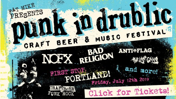 None - Punk in Drublic (NOFX, Bad Religion, Anti-Flag) - 7/12