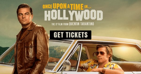 None - Once Upon a Time in Hollywood Pre-Screening