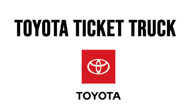 None - Celebrate the launch of the Toyota Ticket Truck!