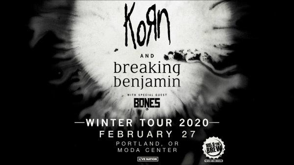 None - KoRn & Breaking Benjamin - 2/27 @ The Moda Center