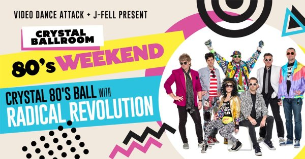 None - Crystal 80's Weekend Ball with Radical Revolution