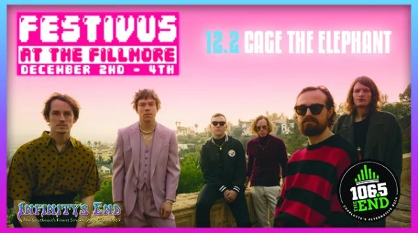 None - Win Festivus at the Fillmore Tickets with Cage The Elephant!