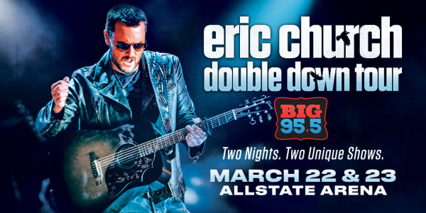 None -  Enter for your chance to win tickets to see Eric Church at the Allstate Arena on 3/22/19 & 3/23/19!