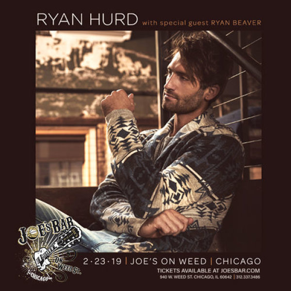 None -   Enter for your chance to win tickets to see Ryan Hurd at Joe's on Weed St. on 2.23.19!