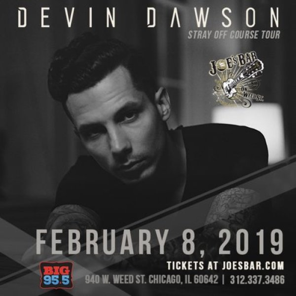 None -  Enter for your chance to win tickets to see Devin Dawson at Joe's on Weed St. on 2.8.19!