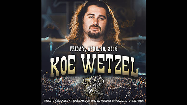 None -   Win Tickets: Koe Wetzel on 4.19.19 at Joe's on Weed St.!