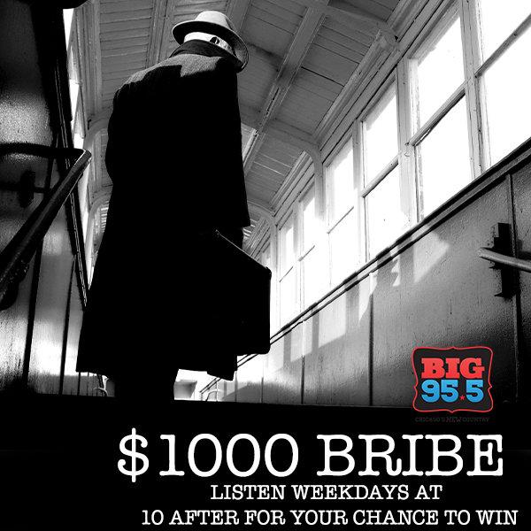 None - The $1,000 Bribe!