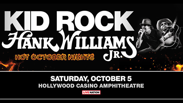 None - Win Tickets: Kid Rock w/ Hank Williams Jr. at Hollywood Casino Ampitheatre on 10.5.19!