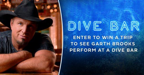 None - Win a trip to see Garth Brooks at a Dive Bar!