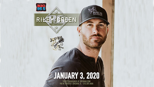 None - Win Tickets: Riley Green at Joe's on Weed St. on 1.3.20!