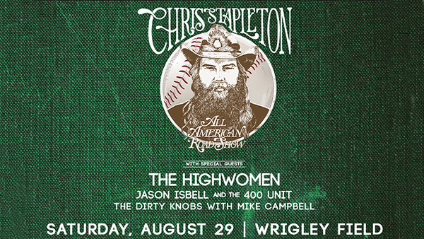 image for Win Tickets: Chris Stapleton at Wrigley Field on 8.29.20!