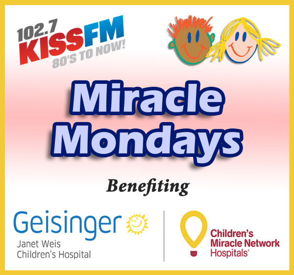 None -  Miracle Mondays benefiting Janet Weis Children's Hospital