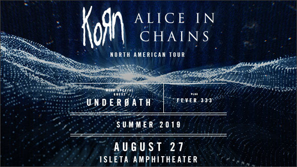 None - Win KORN & Alice In Chains Tickets