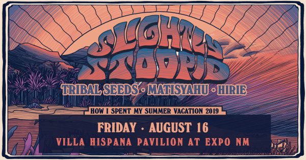 Win Slightly Stoopid Tickets