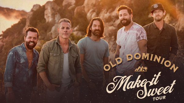 None - See Old Dominion on the Make It Sweet Tour