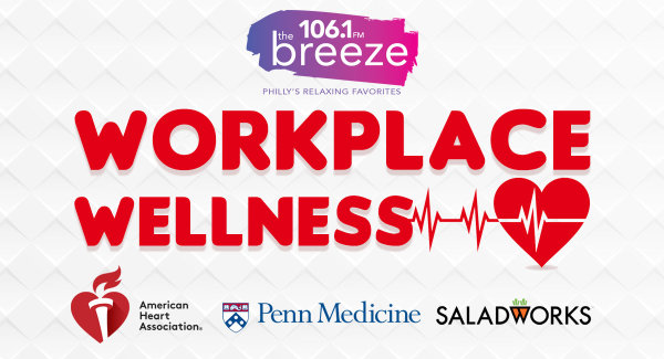 106.1 The Breeze Wants to Bring a Workplace Wellness to you and your co-workers Work Place!