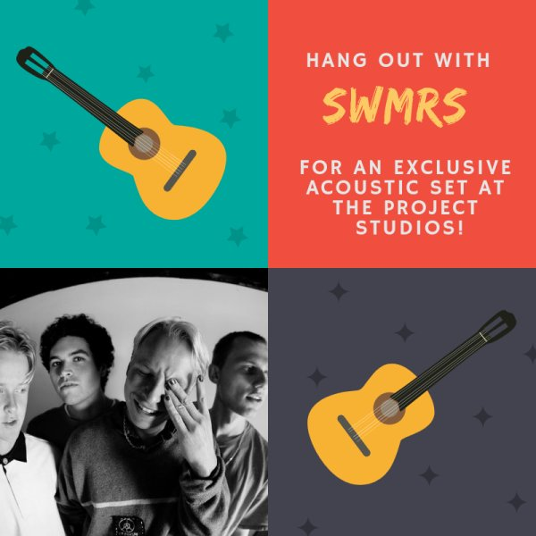 None - Win a pair of acoustic passes to hang out with SWMRS at The Project Studios!