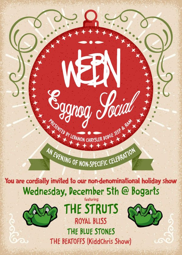 None -  Win a pair of tickets to the WEBN Eggnog Social featuring The Struts, presented by Lebanon Chrysler Dodge Jeep & RAM!