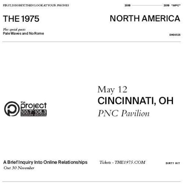 None - Win a pair of tickets to see The 1975 at PNC Pavilion!