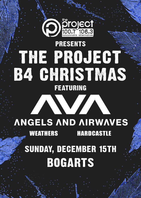 None - Win tickets to The Project B4 Christmas featuring Angels & Airwaves!