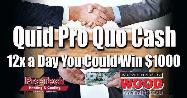 None - Win $1000 with the Quid Pro Quo Cash Contest!