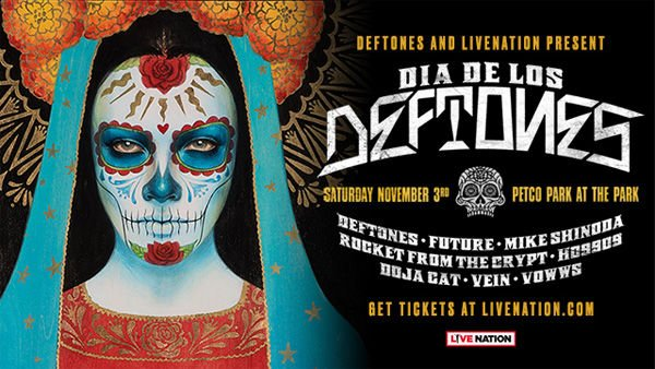 None - Win Dia del los DEFTONES Tickets