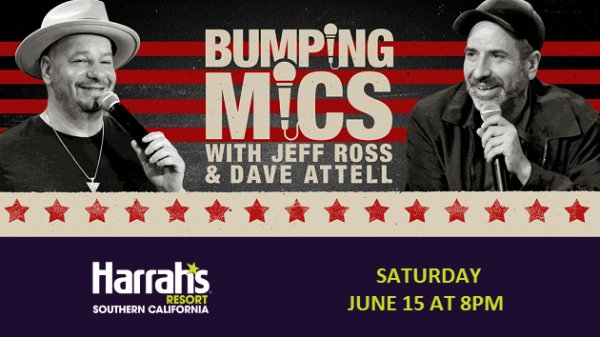 Win tickets to Bumping Mics with Jeff Ross & Dave Attell