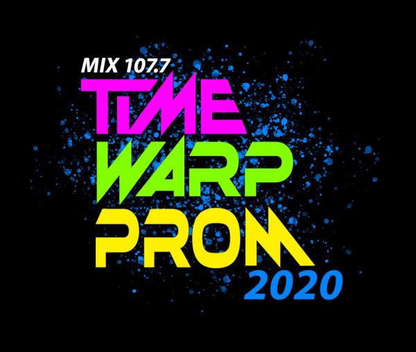 None - MIX 107.7 Time Warp Prom 2020 presented by VOSS Auto Network