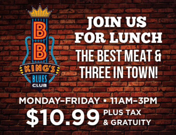 None -  Win lunch for two at BB Kings Blues Club!