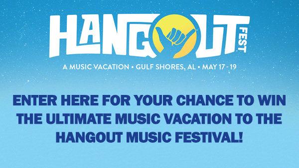 None -  Win A Trip To Hangout Music Festival!