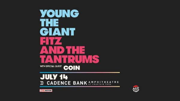 None -      Enter to Win Tickets to Young The Giant & Fitz and the Tantrums!
