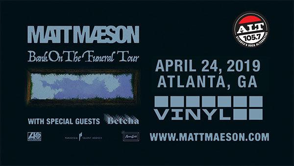 None -        Enter to Win Matt Maeson Tickets!