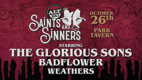 None - See The Glorious Sons, Badflower and more at Saints & Sinners 2019