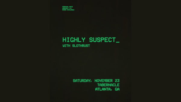 None - Win Highly Suspect Tickets!