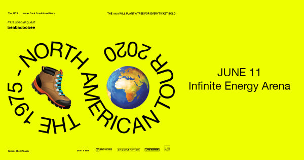 None - Win tickets to The 1975 at the Infinite Energy Arena!