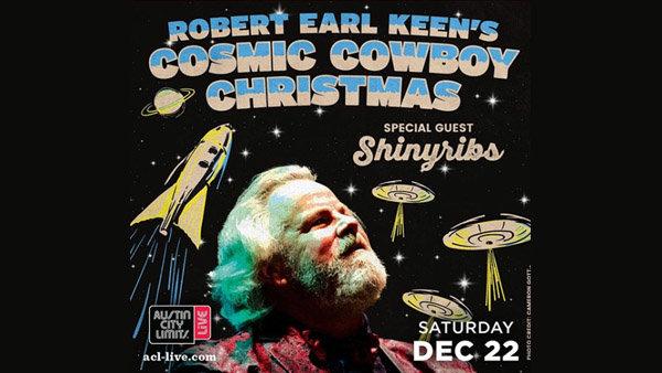 None - Win Tickets To Robert Earl Keen's Cosmic Cowboy Christmas