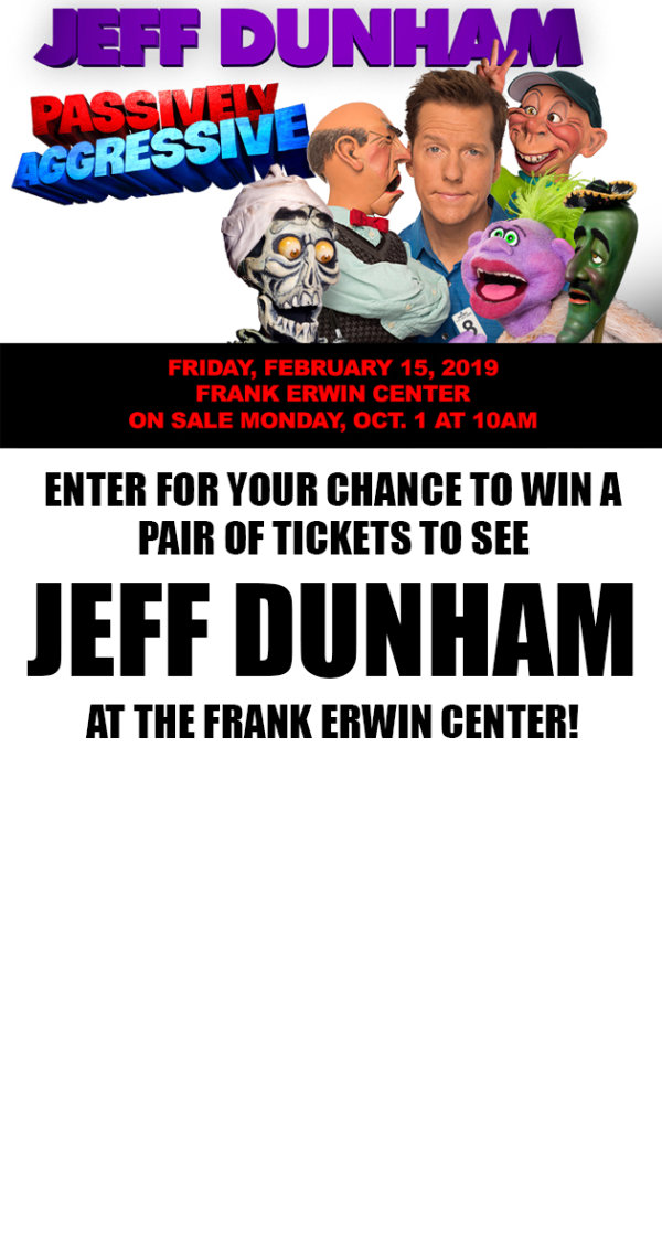 None - Win Tickets To See Jeff Duhnam At The Frank Erwin Center!