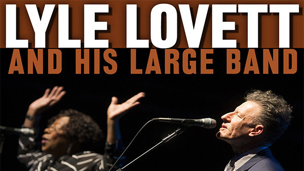 None - Enter For A Chance To Win Tickets To Lyle Lovett & His Large Band!