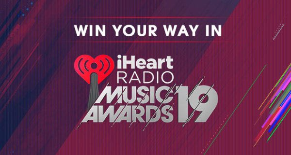 None - Listen to Win Your Way to Our 2019 iHeartRadio Music Awards!