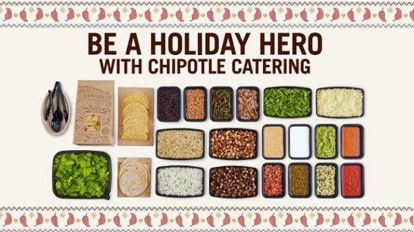 None - Be A Holiday Hero With Chipotle Catering