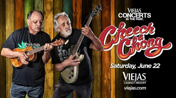 None - Win tickets to Cheech & Chong at Viejas Concerts in the Park