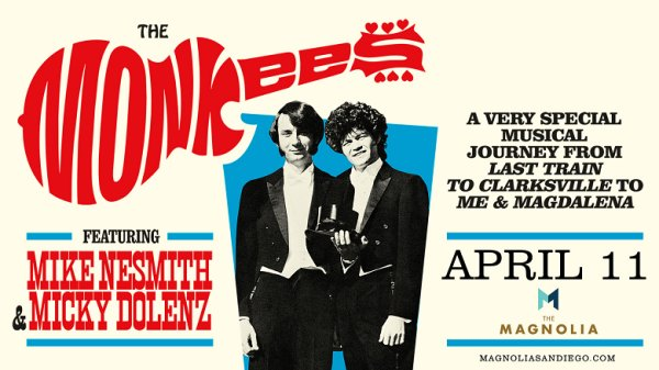 None - Win tickets to An Evening with The Monkees at The Magnolia