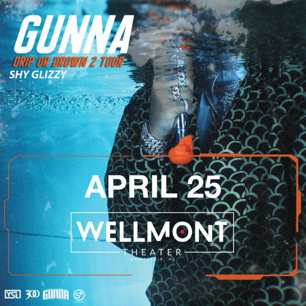 None - Win Tickets to See Gunna at Wellmont Theater
