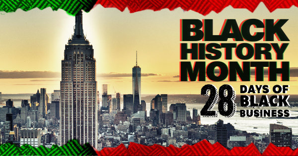 None -  Celebrate 28 Days Of Black Business