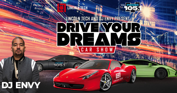 None - Enter For A Chance To Win A VIP Experience At The Lincoln Tech, Dj Envy Drive Your Dreams Car Show!