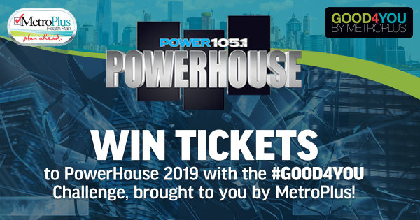 None - Enter To Win Tickets To PowerHouse 2019 Brought To You By MetroPlus